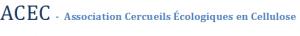 ACEC - Association Cercueils Écologiques en Cellulose 2012